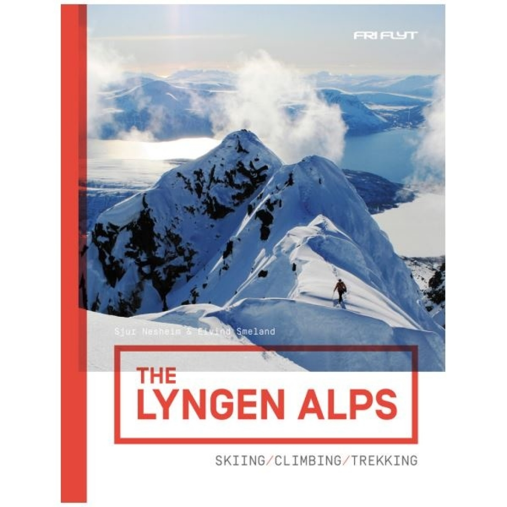 Fri Flyt The Lyngen Alps -Opaskirja ISBN 9788293090199 The Lyngen Alps